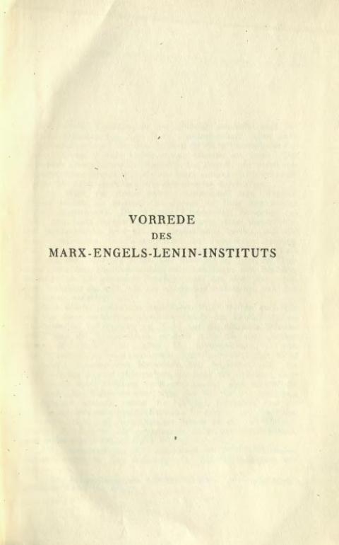 Vorrede des Marx-Engels-Lenin-Instituts von Vladimir Viktorovic Adoratskij, Verlag für Literatur und Politik Wien, 1932