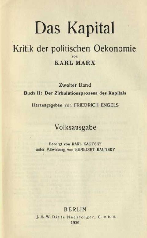Vorwort zur Volksausgabe des 2. Bands des Kapital, besorgt von Karl Kautsky. J.H.W. Dietz Nachfolger, 1926