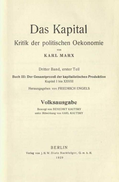 Vorwort zur Volksausgabe des 3. Band des Kapital von Benedikt Kautsky, J. H.W. Dietz Nachfolger, 1929