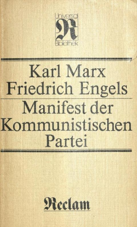"""Vorworte zum """"Manifest der Kommunistischen Partei""""von 1872, 1882, 1883, 1888, 1890, 1892 und 1893. Zusammengestellt von Manfred Kliem. Verlag Philipp Reclam jun. Leipzig, 1985"""